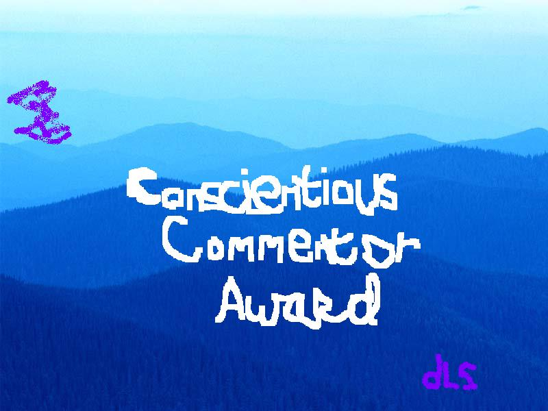 The Conscientious Commentor Award